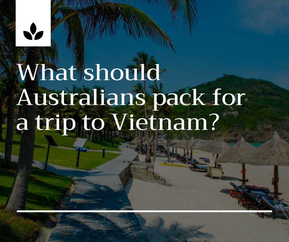 What should Australians pack for a trip to Vietnam